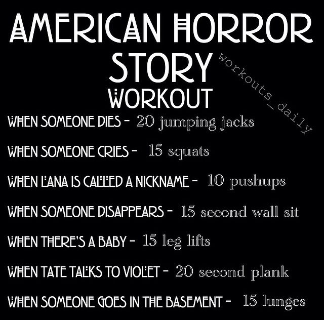 American Horror Story Workout