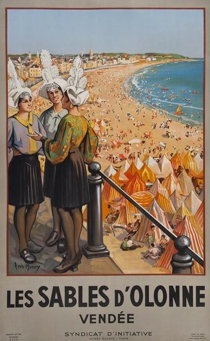 FRED-MONEY LES SABLES D'OLONNE, VENDEE :France Atlantique . Vintage Travel Beach Poster #essenzadiriviera www.varaldocosmetica.it/en