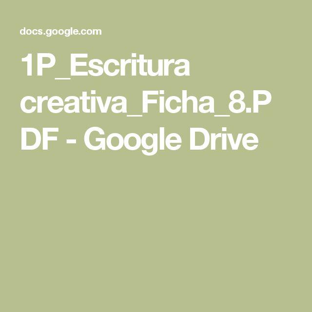 1P_Escritura creativa_Ficha_8.PDF - Google Drive