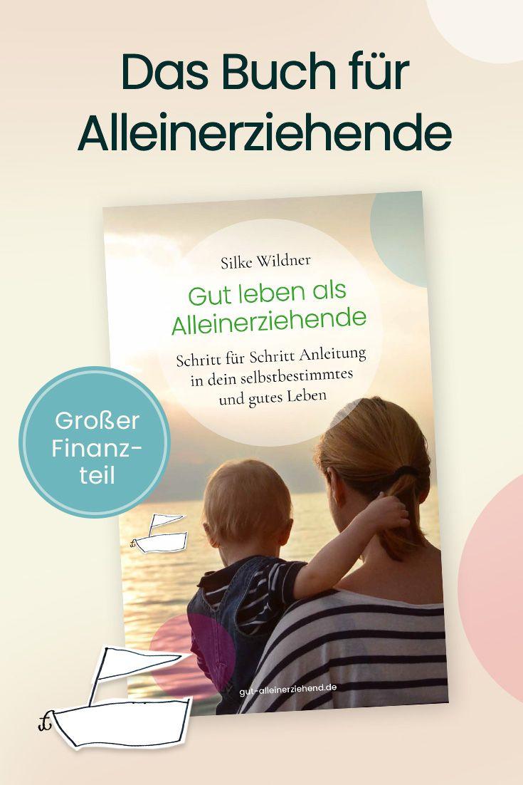 Buch Gut Leben Als Alleinerziehende Gut Alleinerziehend Erziehung Alleinerziehend Gut Leben
