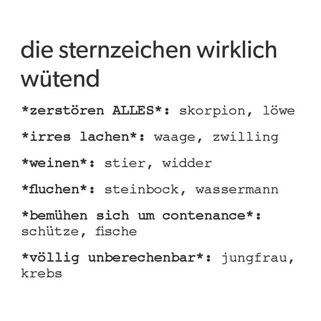 waage #löwe #zwilling #wut #wütend #wassermann #fische #steinbock #schütze #sternzeichen #lachen #aggressiv #widder #jungfrau #skorpion #krebs #horoskop #stier