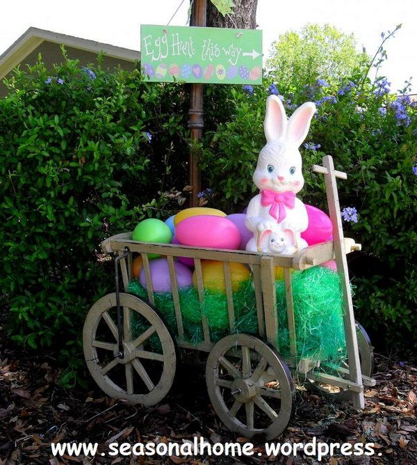 Easter Yard Decoration. Display a cart with colorful Ester eggs and put a cute Easter bunny at the top. You can also hang the guide board to direct the way for egg hunting. http://hative.com/creative-easter-outdoor-decoration-ideas/