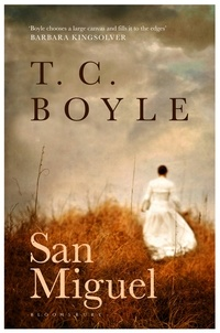 San Miguel by T.C. Boyle --  The schooner from Santa Barbara arrives at the tiny, desolate island on New Year's Day, 1888. Joined by her husband, a fiercely possessive Civil War veteran who will take over the operation of the sheep ranch on the island, Marantha strives to persevere in the face of brutal isolation. ~ 4 stars, beautifully written pioneer story