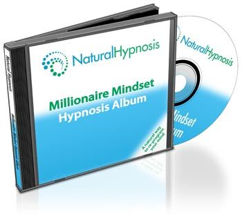 Millionaire Mindset Hypnosis Develop the millionaire mindset with help from this unique hypnosis download - start thinking and acting like a millionaire, in order to become a millionaire!
