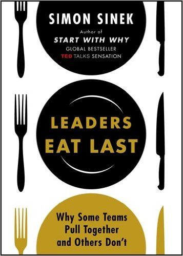 Leaders eat last : why some teams pull together and others don't is the much anticipated sequel to the global best seller, start with why by simon sinek. This book talks about how great leaders sacrif