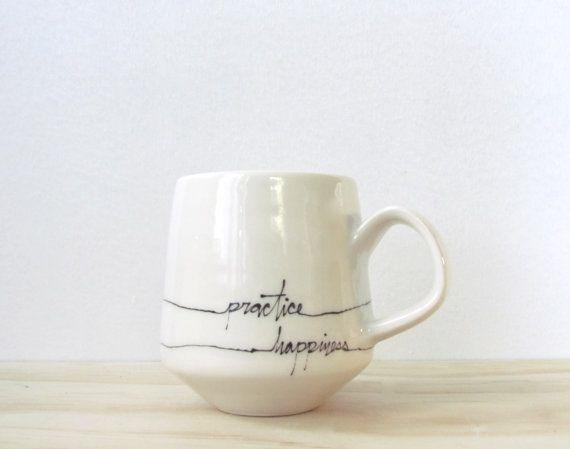"Black and White ""Practice Happiness"" Mug. Message mug. Typographic mug. Minimal. Porcelain mug. Modern. Affirmation. MADE…"