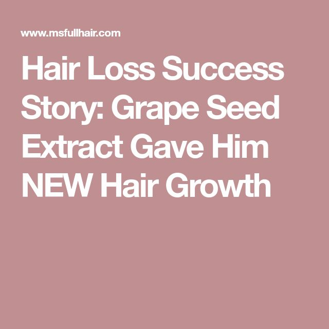 Hair Loss Success Story: Grape Seed Extract Gave Him NEW Hair Growth