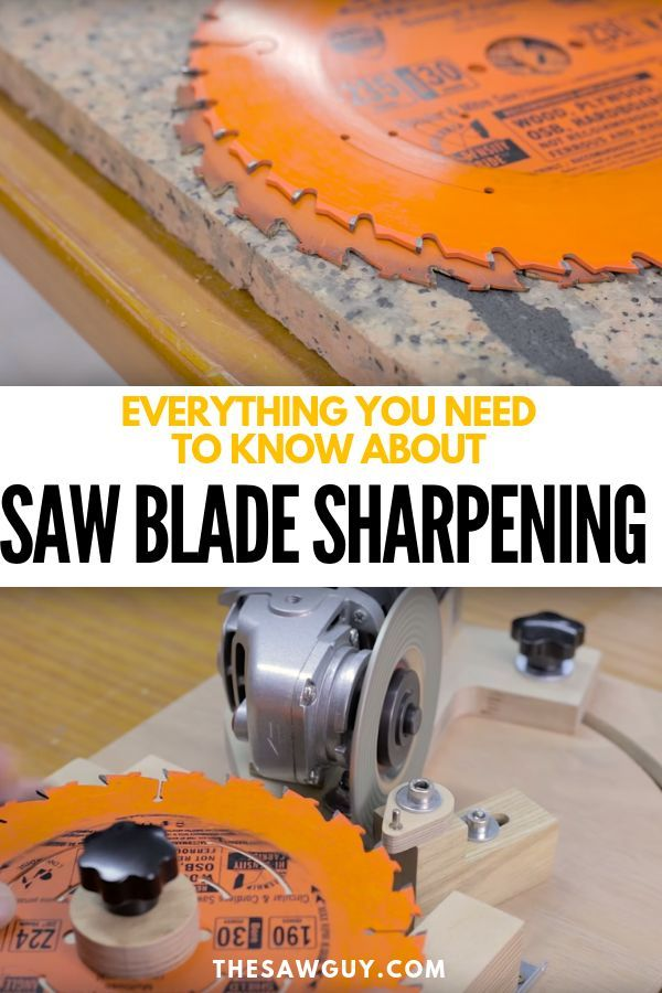 Everything You Need To Know About Saw Blade Sharpening Diy