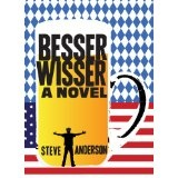 Besserwisser: A Novel (Kindle Edition)By Steve Anderson