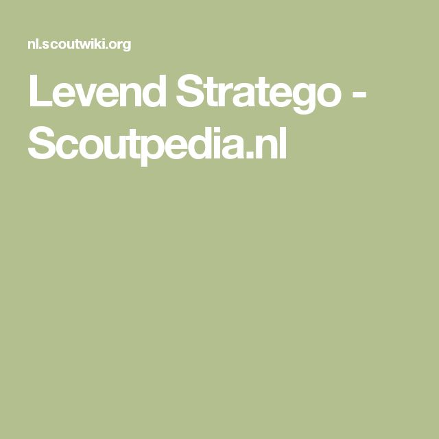 Levend Stratego - Scoutpedia.nl