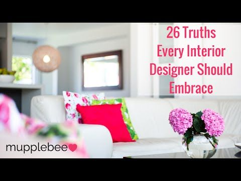 26 Truths Every Interior Designer Should Embrace