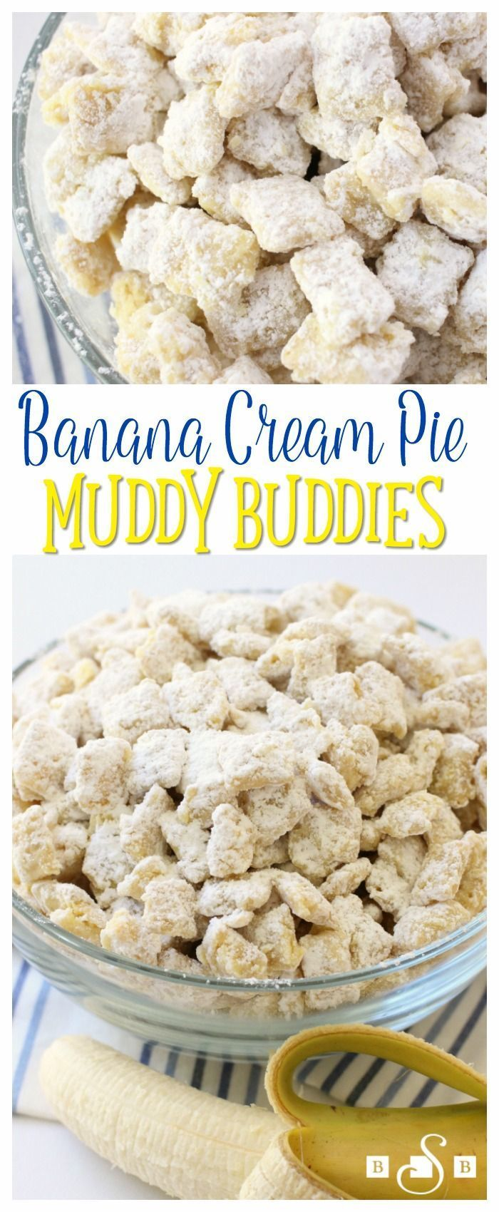 Banana Cream Pie Muddy Buddies - If you are a fan of Banana Cream... this is a perfect snack idea.