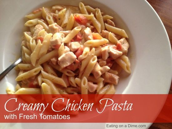 Have dinner on the table in under 20 minutes with this recipe - Creamy Chicken Pasta with Fresh Tomatoes!