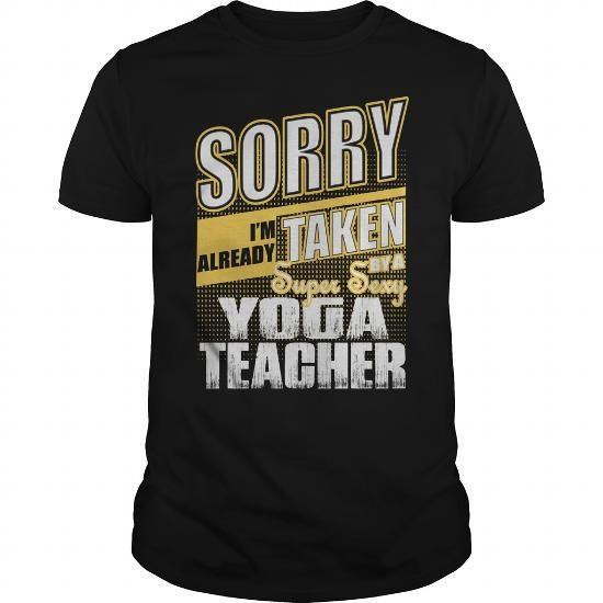 TAKEN BY A SUPER SEXY YOGA TEACHER SHIRTS