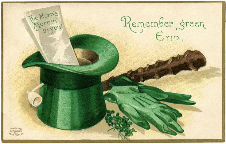 """""""Remember green Erin"""" ~ vintage postcard for St. Patrick's Day with green top hat, gloves, and shamrocks 