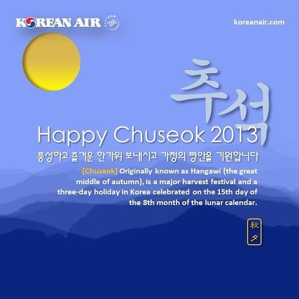 A season of sharing and family reunion. Happy #Chuseok . Happy Mid-Autumn Festival. #KoreanAir #Festival
