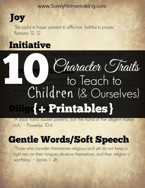 10 Character Traits to Teach to Children (& Ourselves) {+ Printables