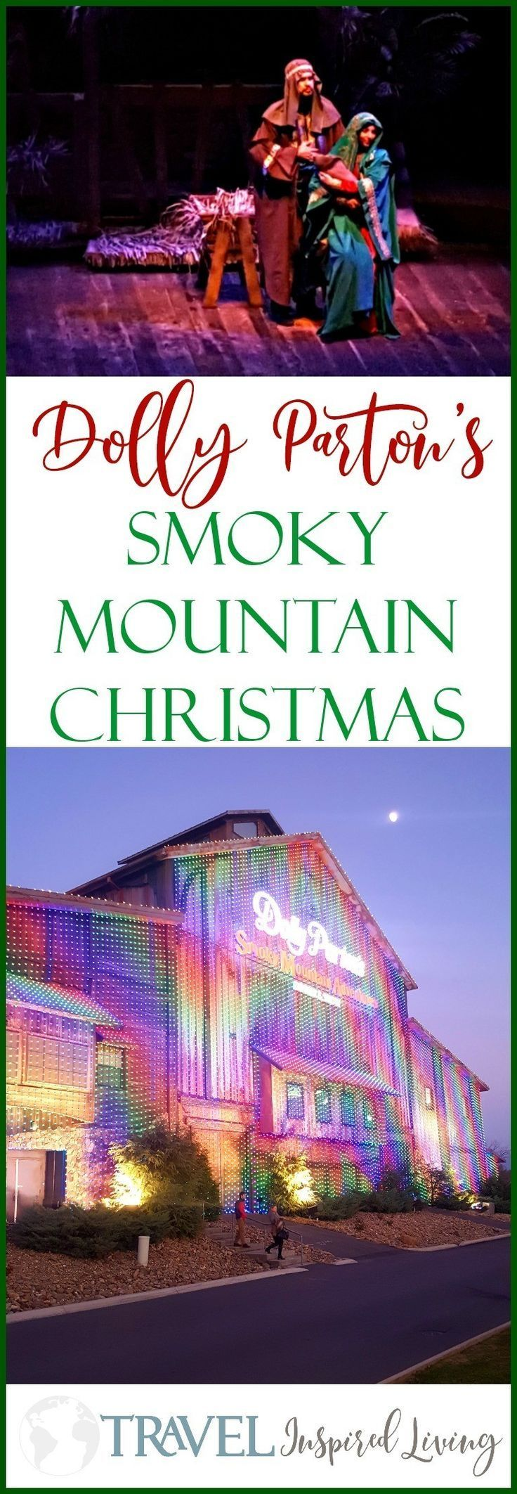 A Review of Dolly Parton's Smoky Mountain Christmas show in Pigeon Forge, Tennessee. #PigeonForge #Tennessee #DollyParton #SmokyMountains