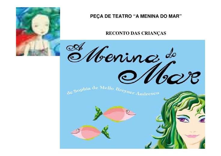 A menina do mar by Albertina Pereira via slideshare