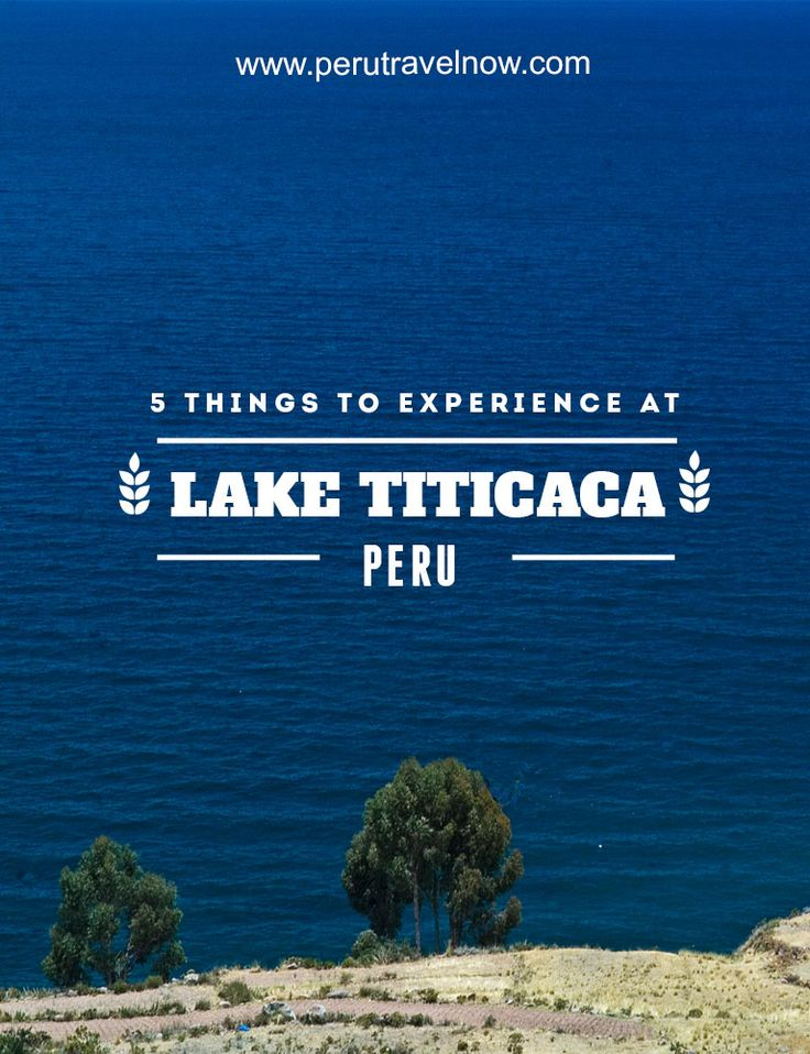 Travel Peru l Things To Experience At Lake Titicaca l @perutravelnow