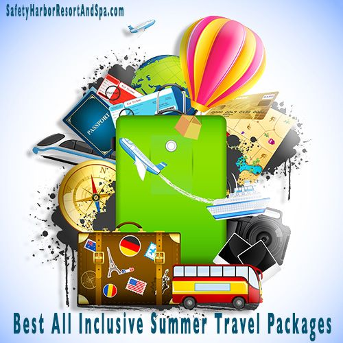 Best All Inclusive Summer Travel Packages