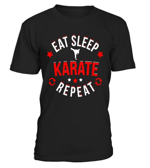 # Eat Sleep Karate Repeat T-Shirt .  Special Offer, not available in shops      Comes in a variety of styles and colours      Buy yours now before it …