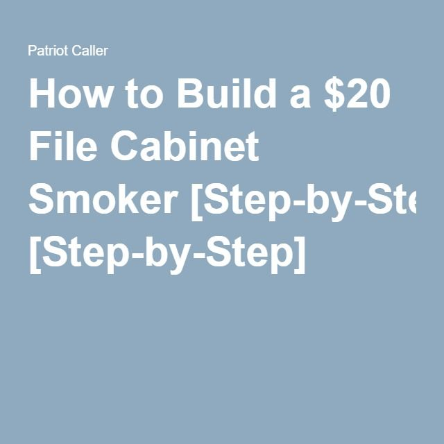 How to Build a $20 File Cabinet Smoker [Step-by-Step]