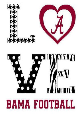 Love Bama Football