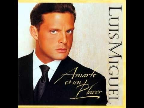 Luis Miguel - Amarte es un placer - (Álbum 1999)