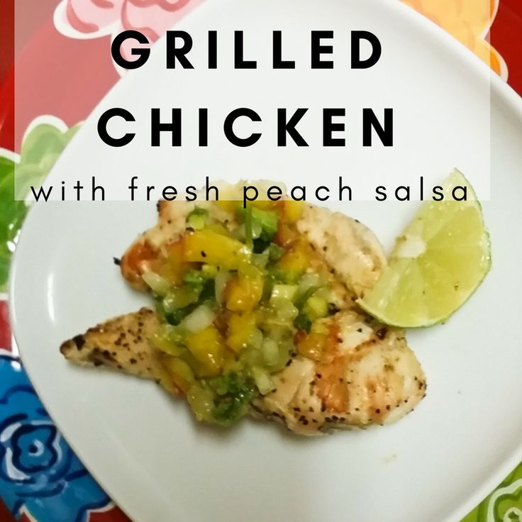 It's peach season! Try some Grilled Chicken with Fresh Peach Salsa - pair with a Southwest style Chopped Salad  and you have a perfect summer dinner.