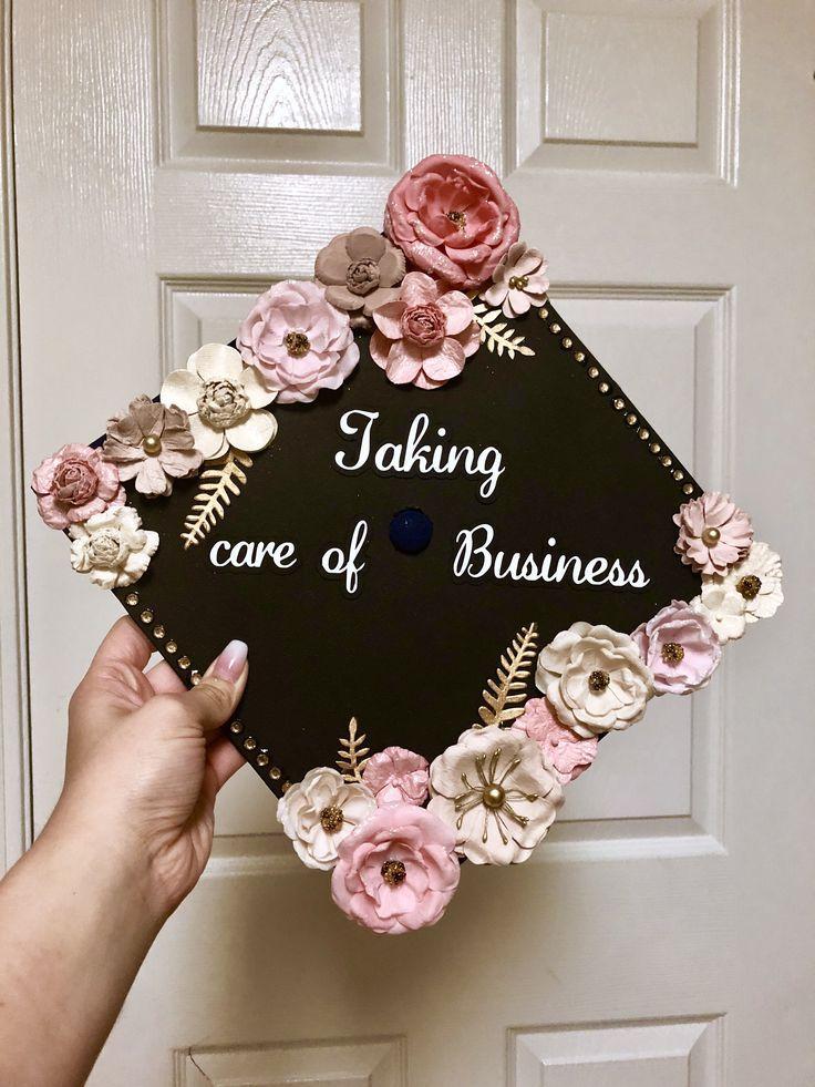 Taking Care of Business Graduation Cap
