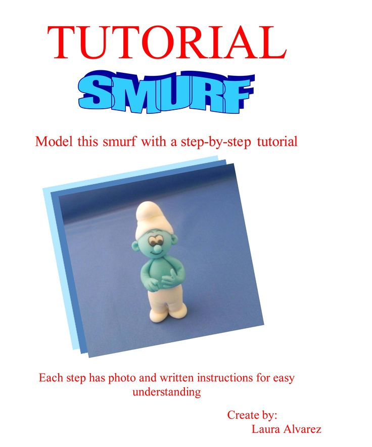Fantastic and easy tutorial to make a very cute smurf.. go to: www.pastrydelight.com/tutorials