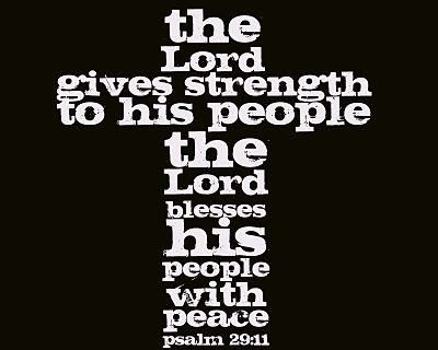 ~Psalm 29:11