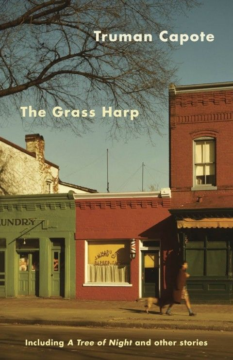 The Grass Harp (Truman Capote, 1951) Megan Wilson for Vintage