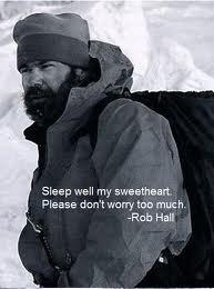 Rob Hall. Ontroerend! Laatste woorden door zijn telefoon tegen zijn vrouw Jan, vanaf de plek op de Mount Everest, waar hij kort daarna stierf.