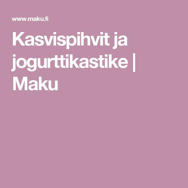 Kasvispihvit ja jogurttikastike | Maku
