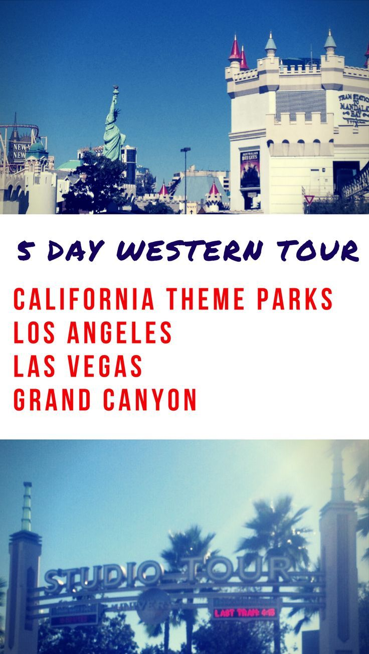Take a dream vacation out west with this great 5 day western tour and see California theme parks, the Grand Canyon, Las Vegas, Los Angeles, the Mojave Desert and more. Must read if you're planning a trip to California or Nevada!