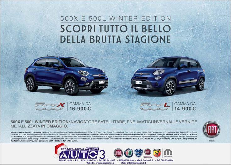 500L WINTER EDITION diesel 95cv a 20.850€ 500X WINTER EDITION diesel 95cv tua a 19.950€  http://www.nuovaauto3-fcagroup.it/fiat/promozioni#85312