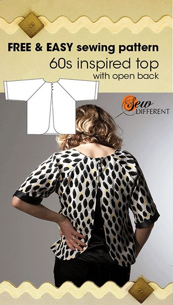 Love the trending 1960s look. Make this easy open back top. FREE sewing pattern. Follow easy step by step instructions and see blog for ideas on fabric and top tips to help you along the way.
