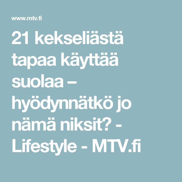 21 kekseliästä tapaa käyttää suolaa – hyödynnätkö jo nämä niksit? - Lifestyle - MTV.fi
