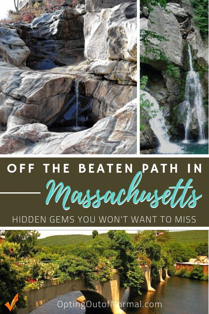Off The Beaten Path In Massachusetts Our Top 12 Hidden Gems To Explore Opting Out Of Normal Massachusetts Travel Cool Places To Visit Places To Visit