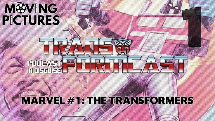 Transformcast Episode 1: Marvel's The Transformers Issue 1 - An Index Vodcast