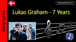 Billboard Hot 100 - Letras de Músicas - Sanderlei: 30 - Lukas Graham - 7 Years