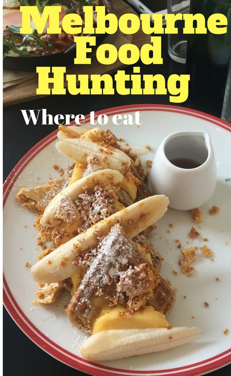 Where to eat in Melbourne Australia // the best cafes around Melbourne and its surrounding areas ...