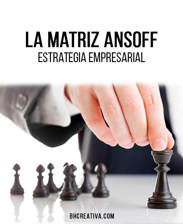 La matriz Ansoff, como estrategia empresarial – Bauhaus