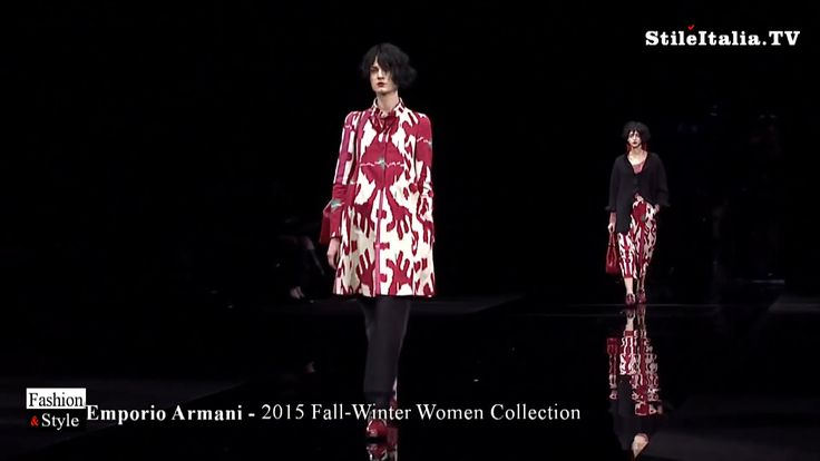 """Italian Fashion"" -  ""Emporio Armani"" - ""2015 Fall-Winter"" Women - ""Ital..."