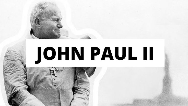 What is so important about Pope Saint John Paul II?