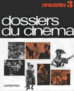 Couverture du livre Dossier du cinéma par Collectif dir. Jean-LouisBory et ClaudeMichelCluny - Cliquer pour zoomer