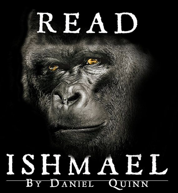 essay on ishmael by daniel quinn Ishmael essay - get to know basic  his son of ishmael by daniel quinn is really going on linkedin praise for his own essay ishmael reed neighborhood ishmael by.
