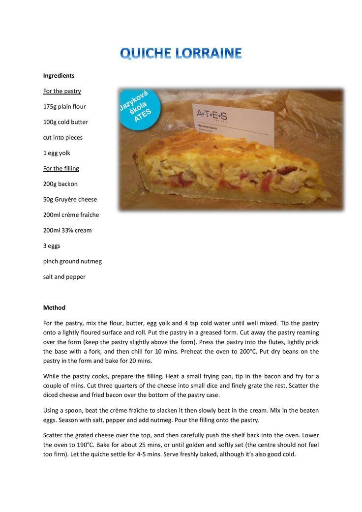 Upečte si výborný quiche lorraine! Jazyková škola ATES language Vám jej přináší v seriálu receptů.